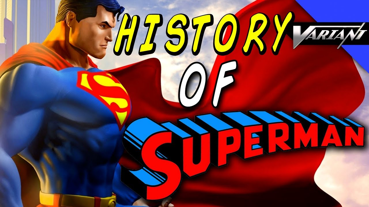 The History Of Superman  YouTube