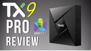 Tanix TX9 Pro Amlogic S912 Octa Core Android 7.1 4K TV Box Review