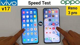 Oppo Reno 3 Pro vs vivo v17- Speed Test Comparison Hindi MT95 vs SD675