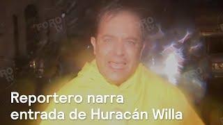 Reportero narra entrada de Huracán Willa a Sinaloa