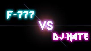 F777 VS DJ NATE | 1000 SUB SPECIAL