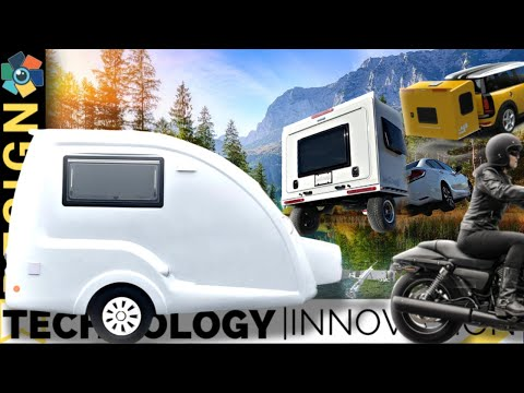 10 Awesome Caravans, Camper Vans and Trailers 2018 - 2019