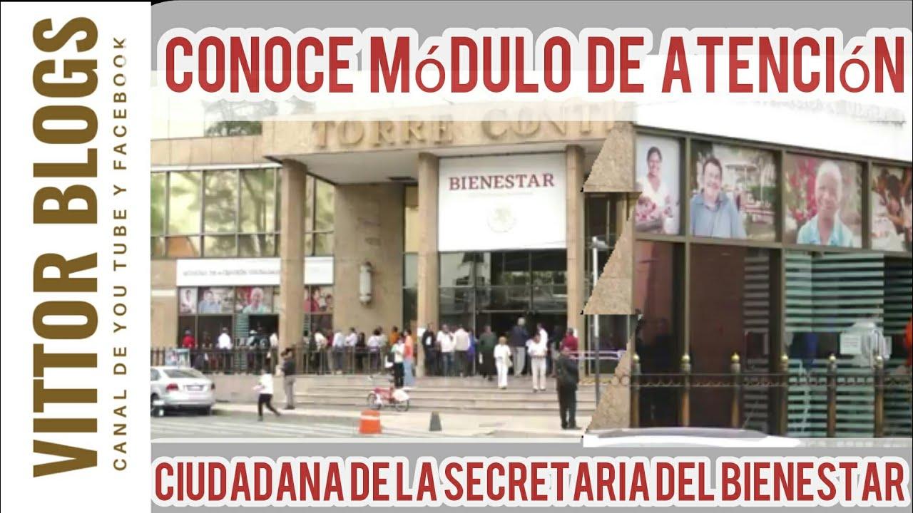 La Secretaria Del Bienestar 2019 Coloca Módulo De Atención Ciudadana