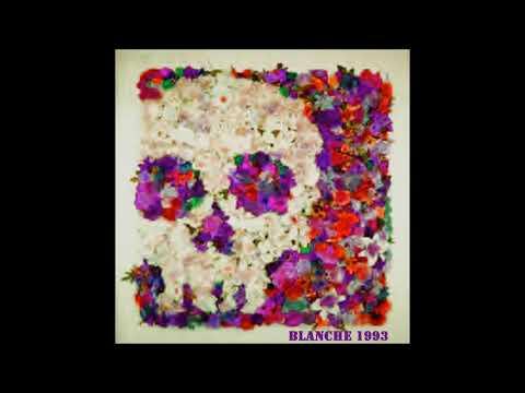 Blanche - Plastic Flowers (demo 1993)