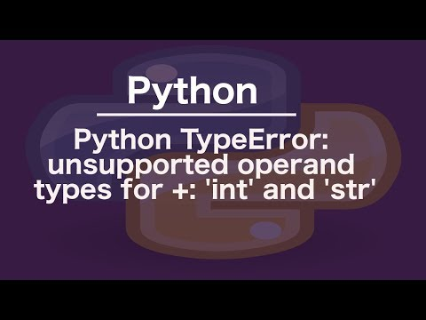 Python TypeError: unsupported operand types for +: 'int' and 'str'