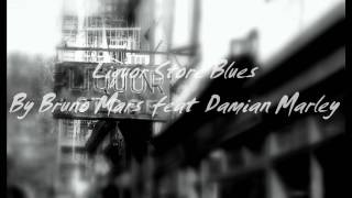 Liquor Store Blues - By Bruno Mars feat Damian Marley (Traducida en español) HD