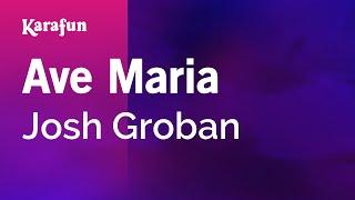 Karaoke Ave Maria - Josh Groban *