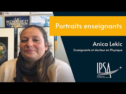 Interview enseignante IPSA (Anica LEKIC)