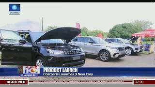 Coscharis Launches Three New Cars 13/08/18 Pt.3  News@10 
