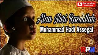 Muhammad Hadi Assegaf Cucu Habib Syech Alaa Nuri Rasulillah