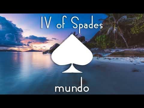 IV OF SPADES - Mundo [Studio Version & Better Audio]