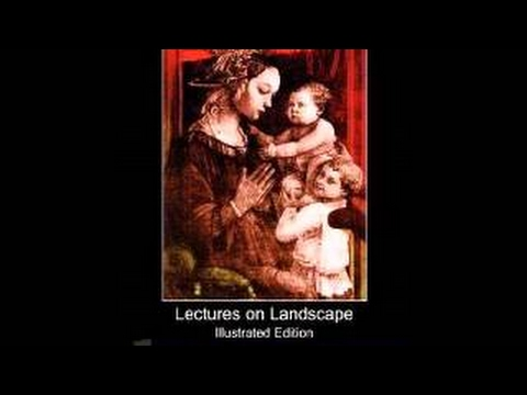 [Lectures on Landscape] [John Ruskin] [Full AudioBook] [GreatAudioBooks] Painting Oxford - 2017