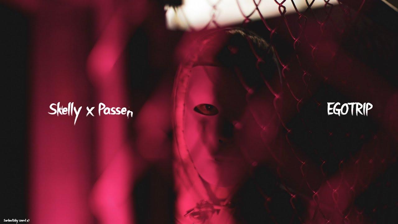 Skelly x Passen -  EGOTRIP (Official Audio)