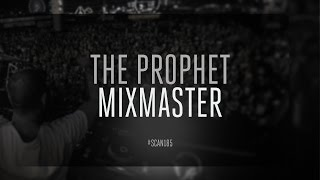 The Prophet - Mixmaster