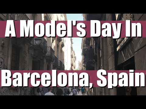 Day in The Life of a Model In Barcelona