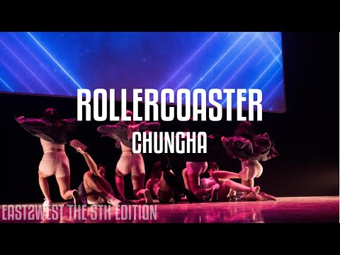 [EAST2WEST5] CHUNGHA (청하) - Roller Coaster Dance Cover
