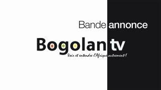 Bande Annonce - Bogolan TV 100% Afrique