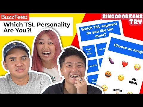 Singaporeans Try: Which TSL Personality Are You? (Buzzfeed Personality Quiz)