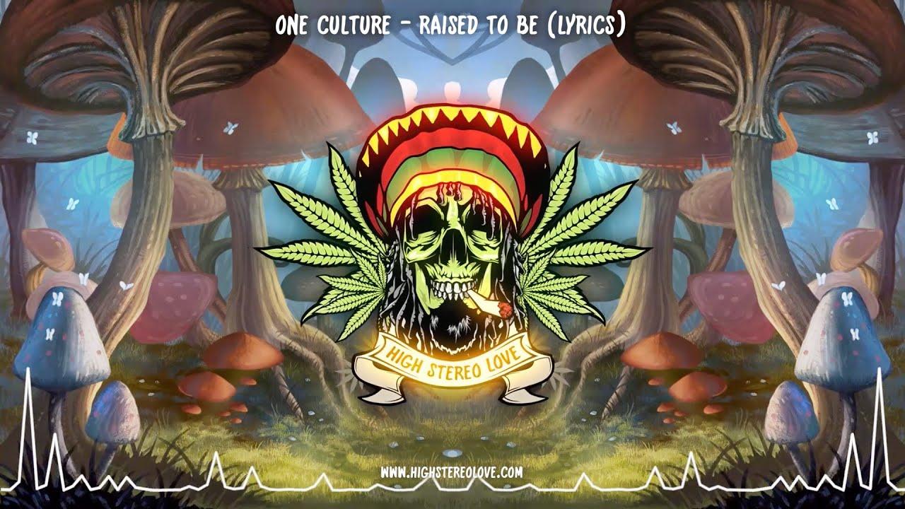 Download One Culture - Raised to Be (New Reggae 2021 / Lyrics)