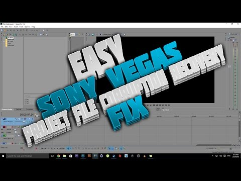 Sony Vegas Pro 13 Project File Corruption Recovery Fix! (Works with all Sony Vegas)