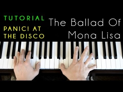 Panic! At The Disco - The Ballad Of Mona Lisa (piano Tutorial & Cover)