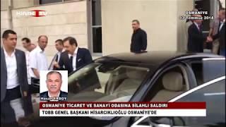TOBB Genel Başkanı Hisarcıklıoğlu Osmaniye'de