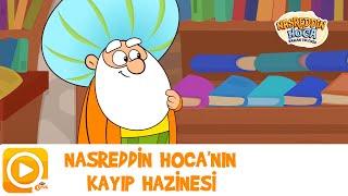 NASREDDİN HOCA / NASREDDİN HOCA'NIN KAYIP HAZİNESİ