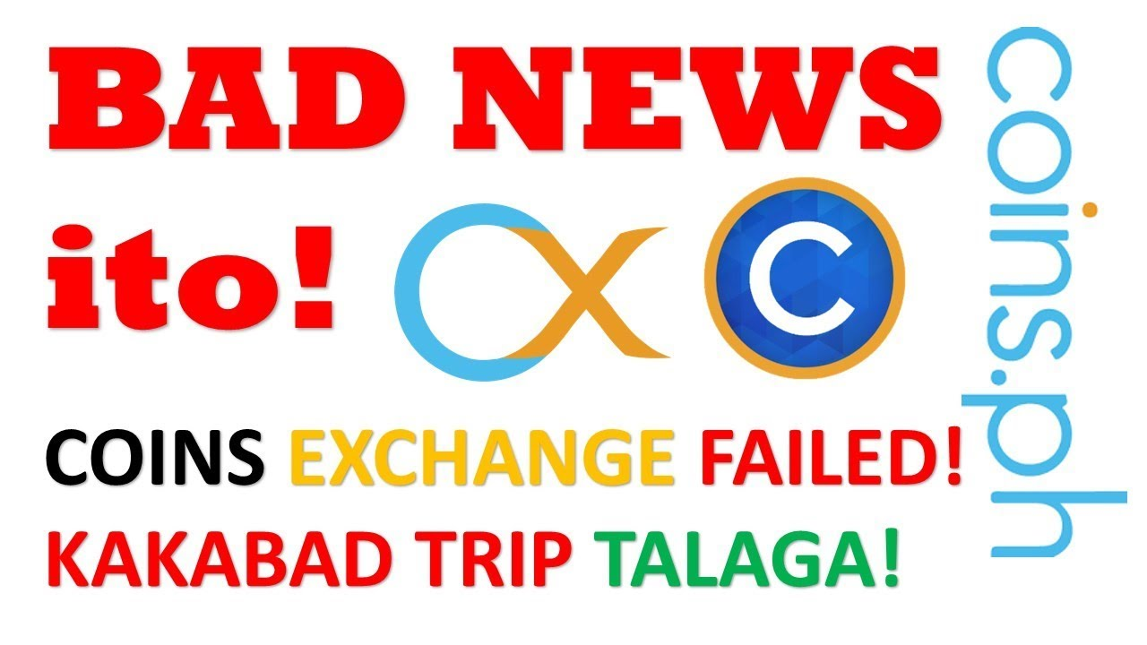 BAD NEWS!   How to Sell BTC on Coins.Ph Exchange Asia Failed   Bad Trip Talaga   Dad's Tricks