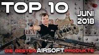 TOP 10 Airsoft Neuheiten Monat Juni 2018   Sniper-as.de