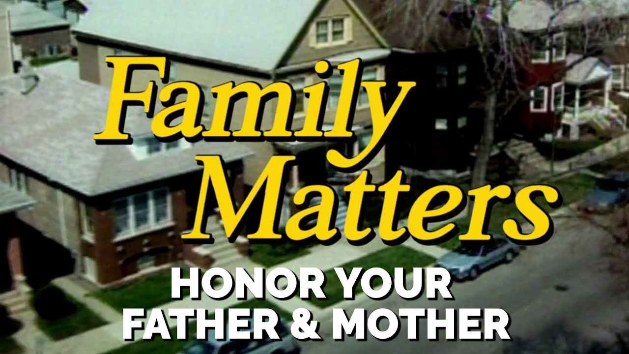 FAMILY MATTERS (Week 5) | Honor Your Father & Mother