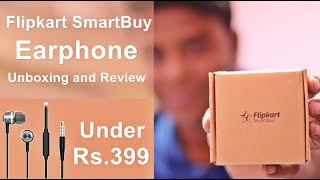 Flipkart SmartBuy Earphone Unboxing and Review in Hindi ₹299