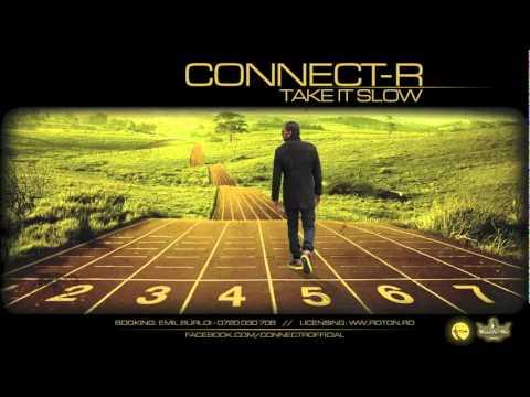 Connect-R - Take It Slow (Radio Edit)