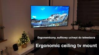 Ergonomic ceiling tv mount - Ergonomiczny, sufitowy uchwyt do telewizora