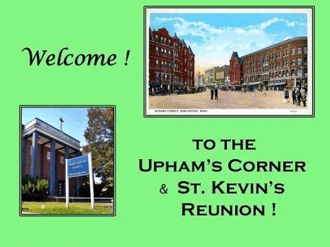 Upham's Corner - Saint Kevin's Reunion Video