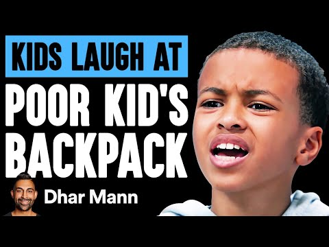 Kids LAUGH AT POOR KID'S Backpack, They Live To Regret It   Dhar Mann
