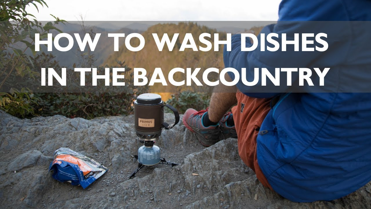 f0af4f6b60d How to Wash Dishes in the Backcountry  Leave No Trace Skills Series ...