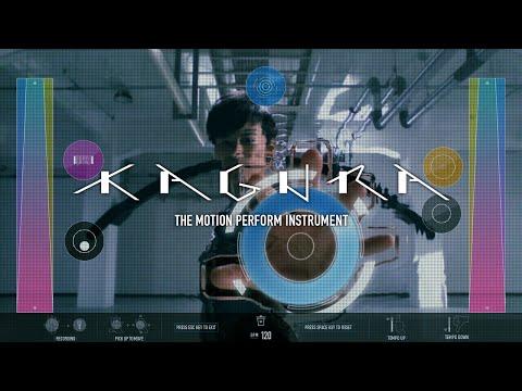KAGURA - The Motion Perform Instrument