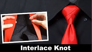 How To Tie A Tie: Interlace Knot (eldredge Shortcut)