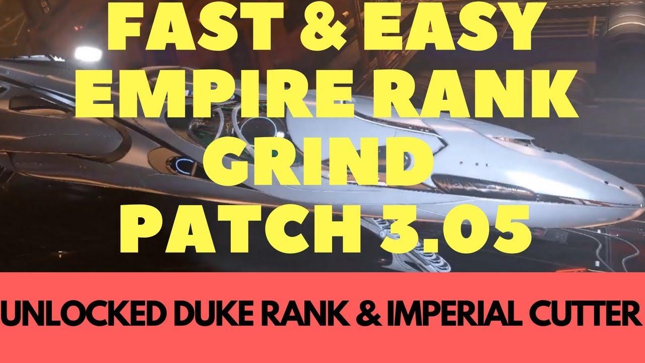 FAST - IMPERIAL Rank Grind, Patch 3 05  Duke & Imperial Cutter unlock   Elite Dangerous
