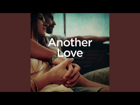Another Love (Piano Version)