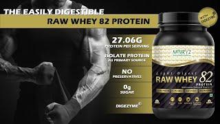 Raw Whey Protein - NATURYZ Light Digest Raw Whey 82 Protein with Whey Protein Isolate and Digezyme