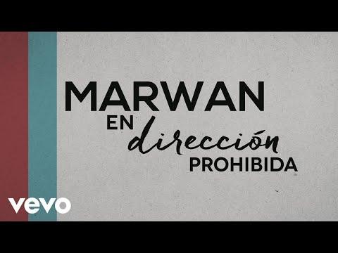 Marwan - En Dirección Prohibida (Lyric Video)
