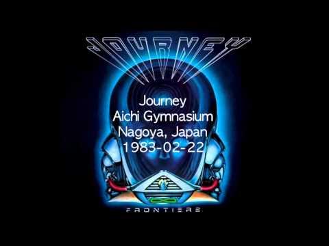 Journey - Nagoya, Japan 1983-02-22