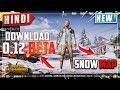 PUBG Mobile: SNOW MAP Gameplay   0.12 BETA UPDATE DOWNLOAD LIGHTSPEED   HINDI SNOW MAP
