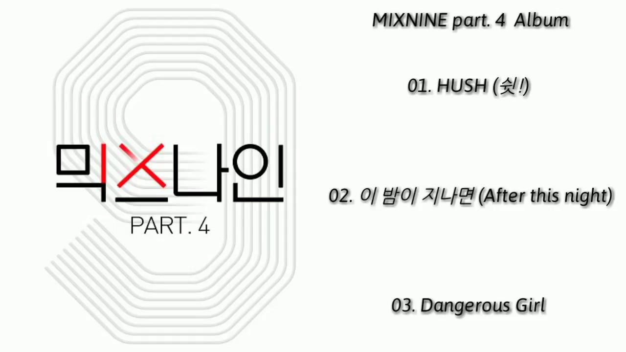 full album  mixnine  ubbf9 uc2a4 ub098 uc778 part 4