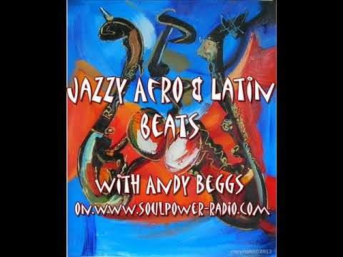 JAZZY AFRO AND LATIN BEATS NOV 14TH 2017