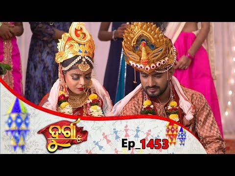 Durga | Full Ep 1453 | 7th Aug 2019 | Odia Serial – TarangTV