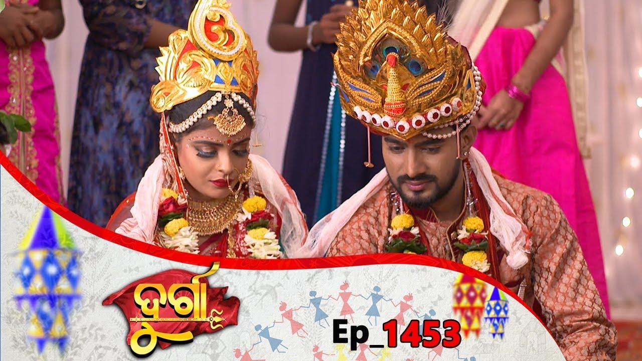 Durga | Full Ep 1453 | 7th Aug 2019 | Odia Serial – TarangTV