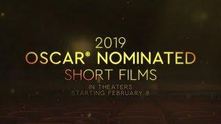 2019 OSCAR® NOMINATED SHORT FILMS OFFICIAL TRAILER