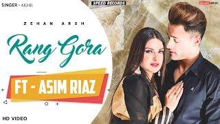 Rang Gora (Official Video) - Asim Riaz   Himanshi Khurana   Zehan Arsh   Latest Panjabi Song 2020